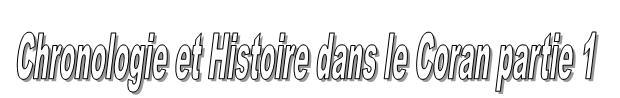 Chronologie coran partie 1