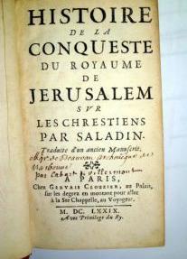 Histoire de la conqueste du royaume de jerusalem sur les chrestiens par saladin traduite d un ancien manuscrit