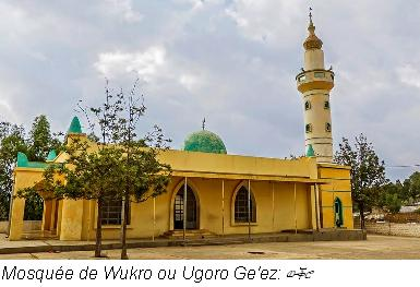 Mosquee wukro ou ugoro ge ez